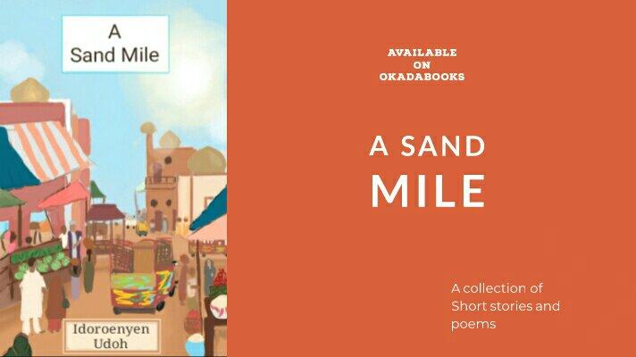 a-sand-mile--idoroenyen-udoh--okadabooks